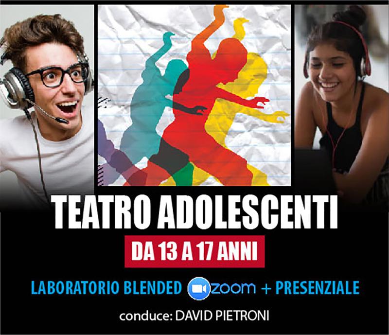 Laboratorio di Teatro per Adolescenti – modalità blended (presenziale + online)