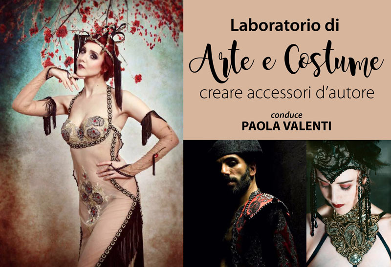 "Laboratorio di ""Arte e Costume"" – creare accessori d'autore"