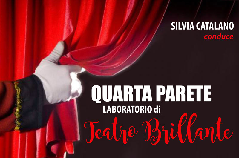 Quarta Parete – Laboratorio di Teatro Brillante