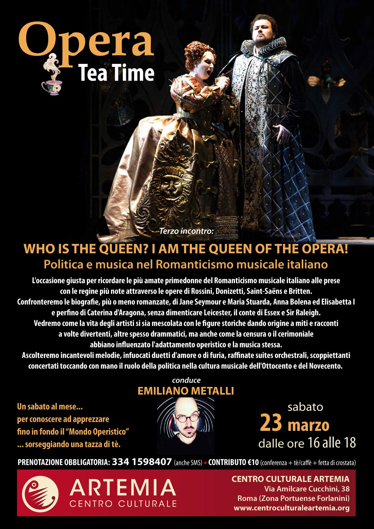 "Ciclo ""Opera Tea Time"" – WHO IS THE QUEEN? I AM THE QUEEN OF THE OPERA!"