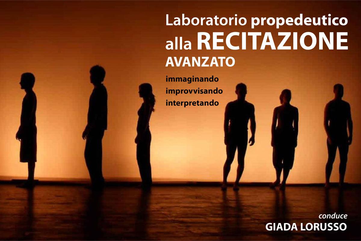 Laboratorio Propedeutico alla Recitazione, Avanzato – NUOVO!