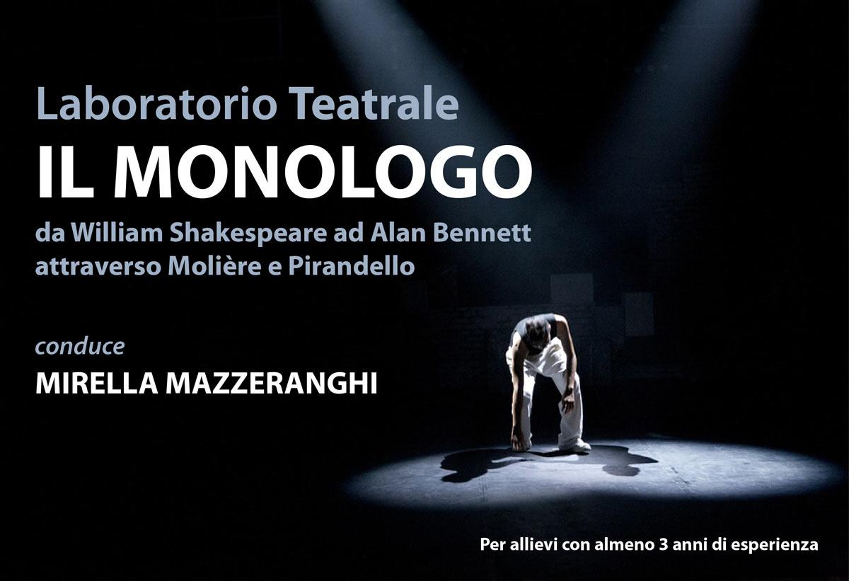 """Laboratorio Teatrale """"Il Monologo"""" – con Mirella Mazzeranghi – NUOVO!"""